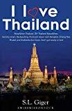 I love Thailand: Reiseführer Thailand. DIY Thailand Reiseführer. Günstig reisen. Backpacking. Rucksack reisen nach Bangkok, Chiang Mai, Phuket und thailändisches Essen. Don't get lonely or lost! Vorschau