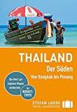 Stefan Loose Reiseführer Thailand Der Süden, Von Bangkok bis Penang: mit Reiseatlas Vorschau
