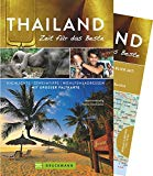 Bruckmann Reiseführer Thailand: Zeit für das Beste. Highlights, Geheimtipps, Wohlfühladressen. Inklusive Faltkarte zum Herausnehmen. Vorschau